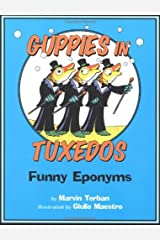 Guppies in Tuxedos: Funny Eponyms Kindle Edition