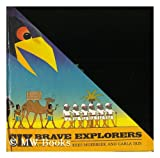 img - for Six Brave Explorers, a Pop-Up Book by Kees Moerbeek and Carla Dijs book / textbook / text book