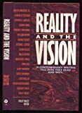 Reality and the Vision, Philip Yancey, 0849906814