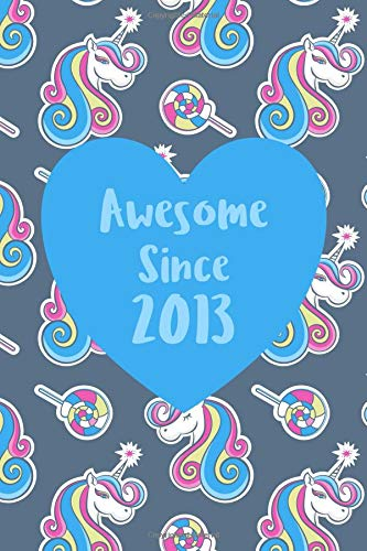 Awesome since 2013: Cute unicorn birthday journal, notebook and sketchbook: Unicorn pattern blue heart design