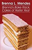 Brenna's Bake Rack, Brenna L. Mendes, 1629079081