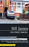 Off-Street Parking, Bill James, 1847511058
