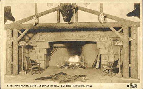 - Fire Place, Lake McDonald Hotel Glacier National Park Original Vintage Postcard