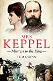 img - for Mrs Keppel: Mistress to the King book / textbook / text book