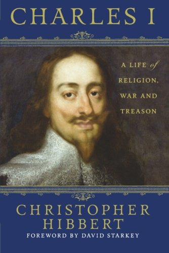 Download Charles I: A Life of Religion, War and Treason ebook