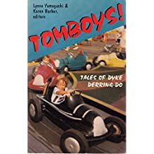 Tomboys!: Tales of Dyke Derring-Do