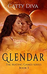Glendar (The Mating Games Book 3)