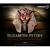 Der Fluch des Pharaonengrabes, 6 CDs (TARGET - mitten ins Ohr)