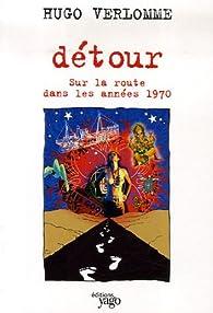 Détour par Hugo Verlomme