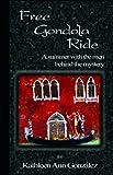Free Gondola Ride, Kathleen Ann Gonzalez, 0615123910