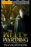 The Well of Wyrding (Revenant Wyrd Book 3)