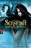 Serafina – Das Königreich der Drachen: Band 1 (Hartmann, Rachel: Serafina, Band 1)