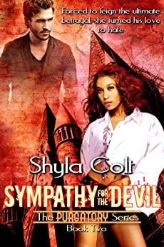 Sympathy for the Devil (Purgatory Series Book Two) (The Purgatory Series 2) by [Colt, Shyla]