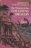 img - for Alfred Hitchcock and The Three Investigators in The Mystery of the Coughing Dragon (Alfred Hitchcock and the Three Investigators, 14) book / textbook / text book