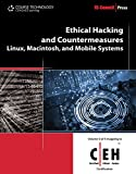 Ethical Hacking and Countermeasures: Linux, Macintosh, and Mobile Systems (EC-Council Press)