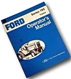 Ford Series 195 Lawn Garden Tractor Operators Owner Manual Maintenance