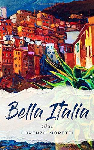 Bella Italia  Buch In Einfachem Italienisch
