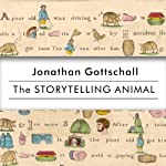 The Storytelling Animal: How Stories Make Us Human | Jonathan Gottschall