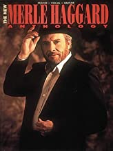 The New Merle Haggard Anthology (Piano-Vocal-Guitar Series)/356853 (Paperback)