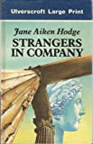 Strangers in Company, Jane Aiken Hodge, 0708917887