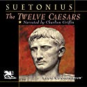 The Twelve Caesars Audiobook by  Suetonius Narrated by Charlton Griffin