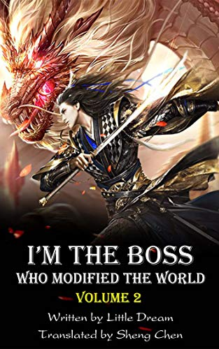 I'm the Boss Who Modified the World, Vol.2 (I'm the Boss Who Modified the World Trilogy) (Arts Im A Martial)