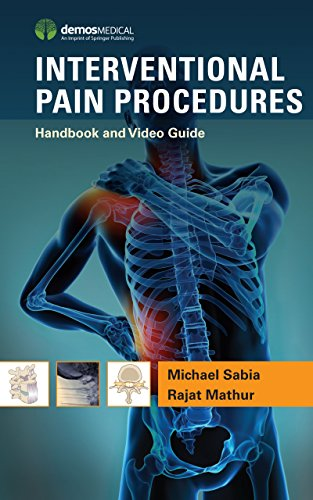 Interventional Pain Procedures: Handbook and Video ()