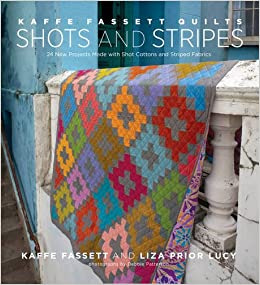 kaffe fassett quilts shots stripes 24 new projects made with shot cottons and striped fabrics