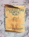 Fantasy Art Drawing Skills: All the Art