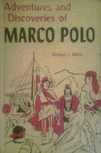 ADVENTURES AND DISCOVERIES OF MARCO POLO (A LANDMARK BOOK)