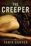 The Creeper: A Novel