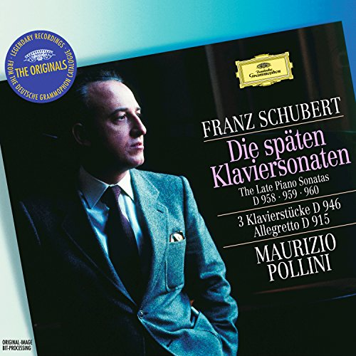 Schubert: The Late Piano Sonatas D 958, 959 & 960; 3 Piano Pieces D 946; Allegretto D 915