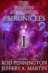 The Fourth Awakening Chronicles I (The Fourth Awakening:Chronicles Book 1) (English Edition)