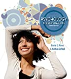 Psychology in Everyday Life, Myers, David G. and DeWall, Nathan, 1464109362