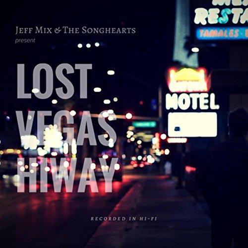 Lost Vegas Hiway [Explicit]