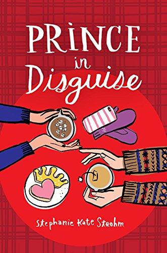 Prince in Disguise [Stephanie Kate Strohm] (Tapa Dura)