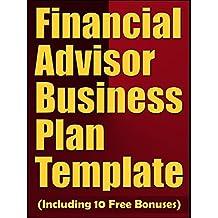 Financial Advisor Business Plan Template (Including 10 Free Bonuses)