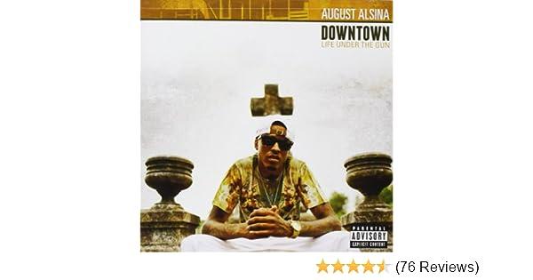 august alsina downtown life under the gun download
