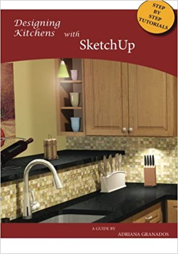 Designing Kitchens with Sketchup: Adriana Granados, Jo