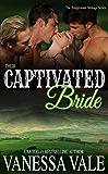 Their Captivated Bride (Bridgewater Menage Series Book 3)