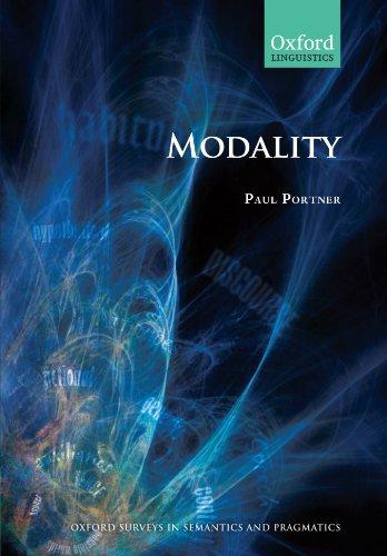 Modality (Oxford Surveys in Semantics and Pragmatics)
