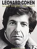Leonard Cohen - Under Review: 1934-1977