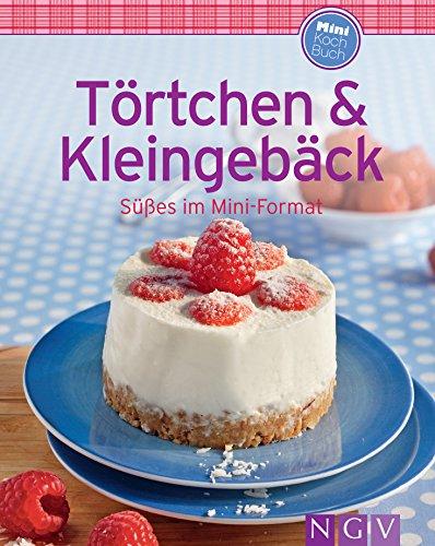 Törtchen & Kleingebäck: Unsere 100 besten Rezepte in einem Backbuch (German Edition)]()
