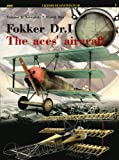 Fokker Dr.I: The Aces' Aircraft (Legends of Aviation 3D)