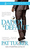 Daddy by Default (Zane Presents)