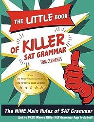 The Little Book of Killer SAT Grammar: The Nine Main Rules of Grammar