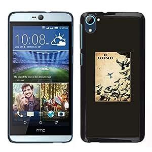 // PHONE CASE GIFT // Duro Estuche protector PC Cáscara Plástico Carcasa Funda Hard Protective Case for HTC Desire D826 / Birds Freedom Free Text Black /