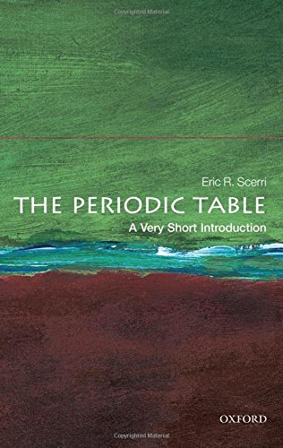 The Periodic Table: A Very Short Introduction (Very Short Introductions)