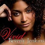 Vivid   Beverly Jenkins