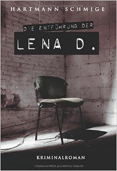 Book Die Entführung der Lena D. (German Edition)